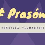 #1 prasówka – tłumaczenia