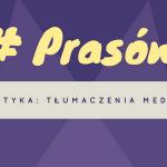 #4 prasówka – tłumaczenia medyczne