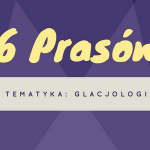 #6 prasówka – glacjologia