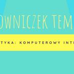 #6 Słowniczek tematyczny – elementy  komputerowego interfejsu