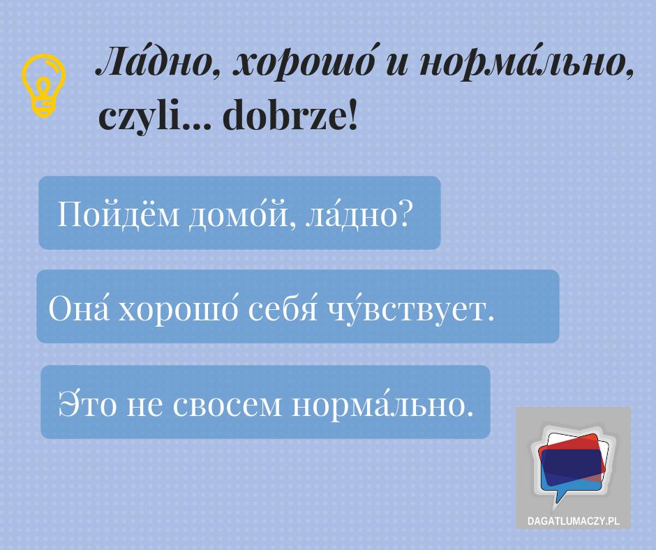 Jak powiedzieć dobrze po rosyjsku